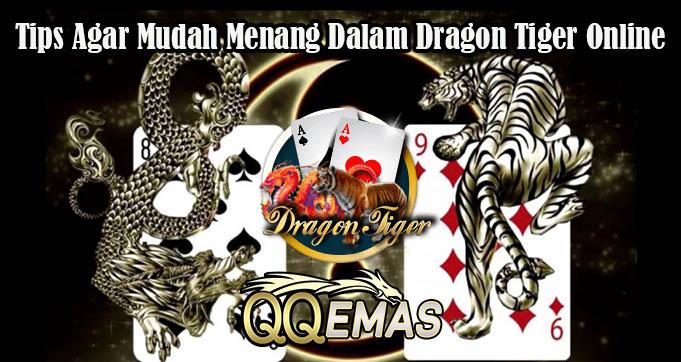 Tips Agar Mudah Menang Dalam Dragon Tiger Online